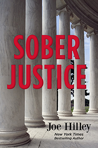 Sober Justice by Joe Hilley (cover)